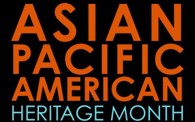 Asian / Pacific American Heritage Month